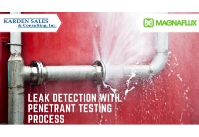 Leak Detection with Penetrant Testing Process
