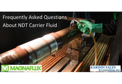 Frequently Asked Questions About NDT Carrier Fluid